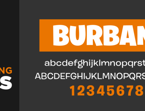 Fascinating Fonts: Burbank – The first font you should purchase!