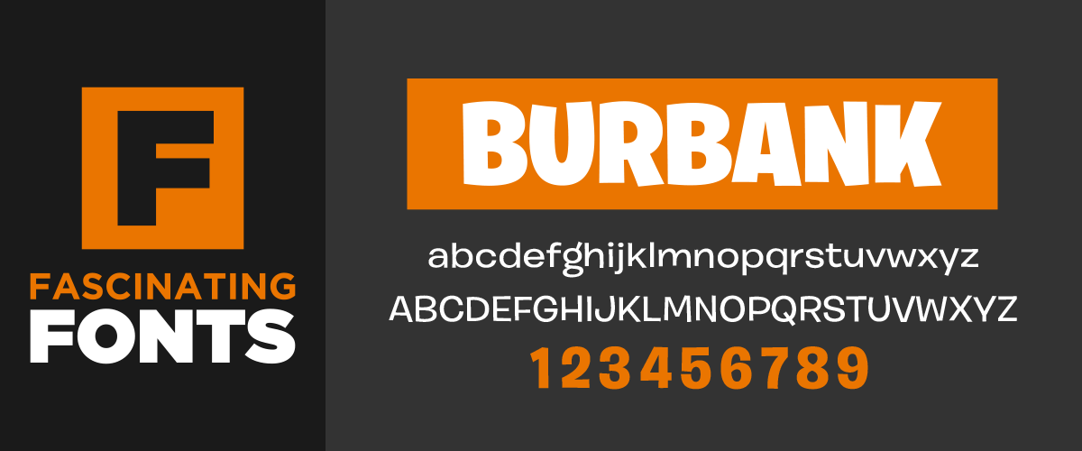Fascinating Fonts: Burbank