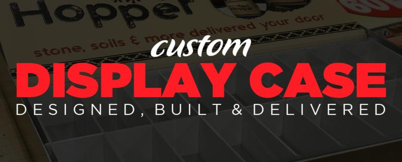 Custom Display Case