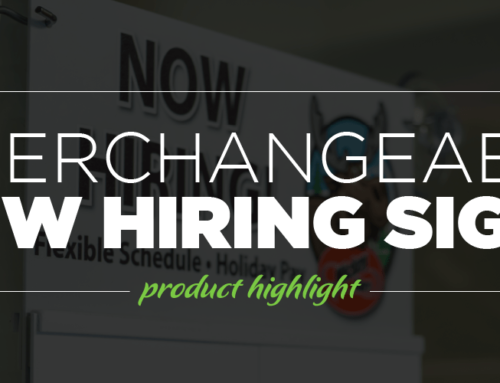 Interchangeable Now Hiring Sign… A Creative, Cost Effective Way to Promote Job Openings!