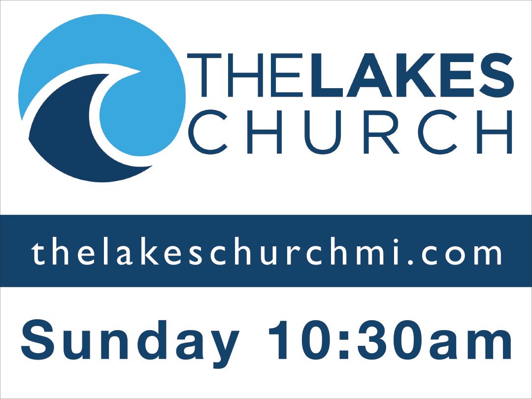 The Lakes Church Yard Sign